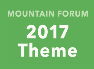 Mountain Forum 2017 Theme